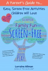 A Parent's Guide to Screen Free Activities Children Will Love